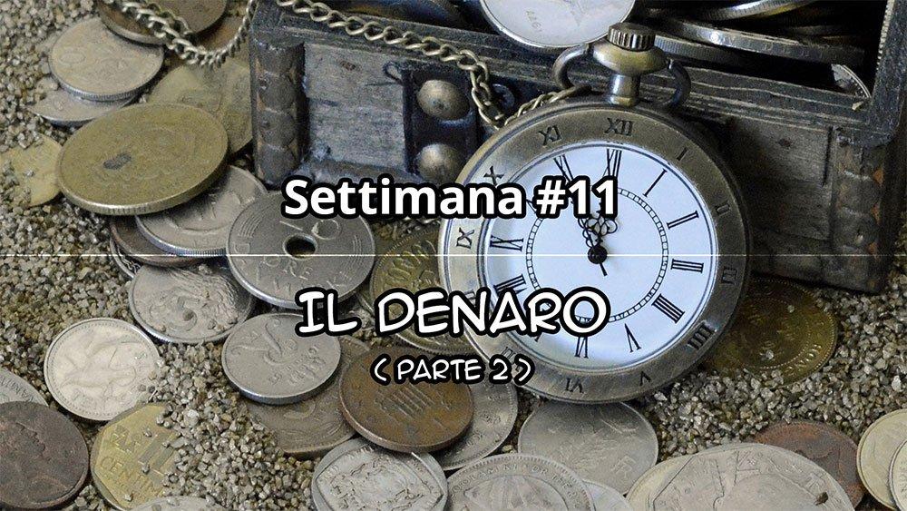 Settimana #11