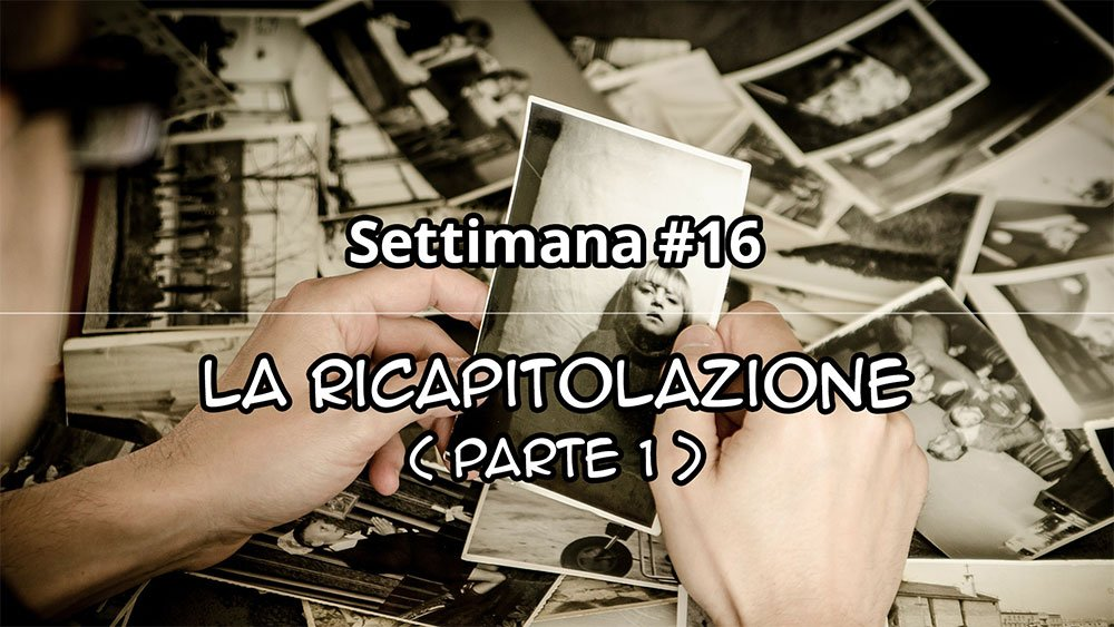 Settimana  #16