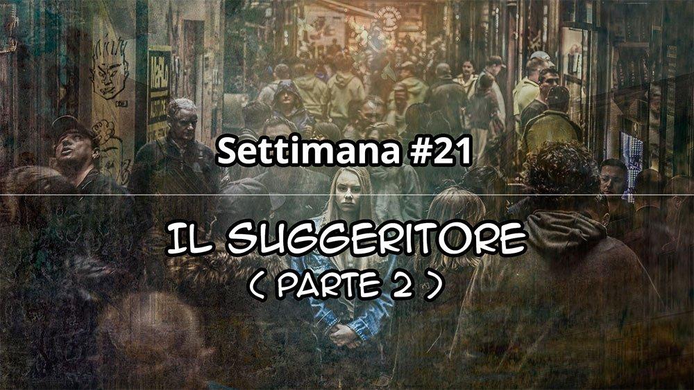 Settimana #21