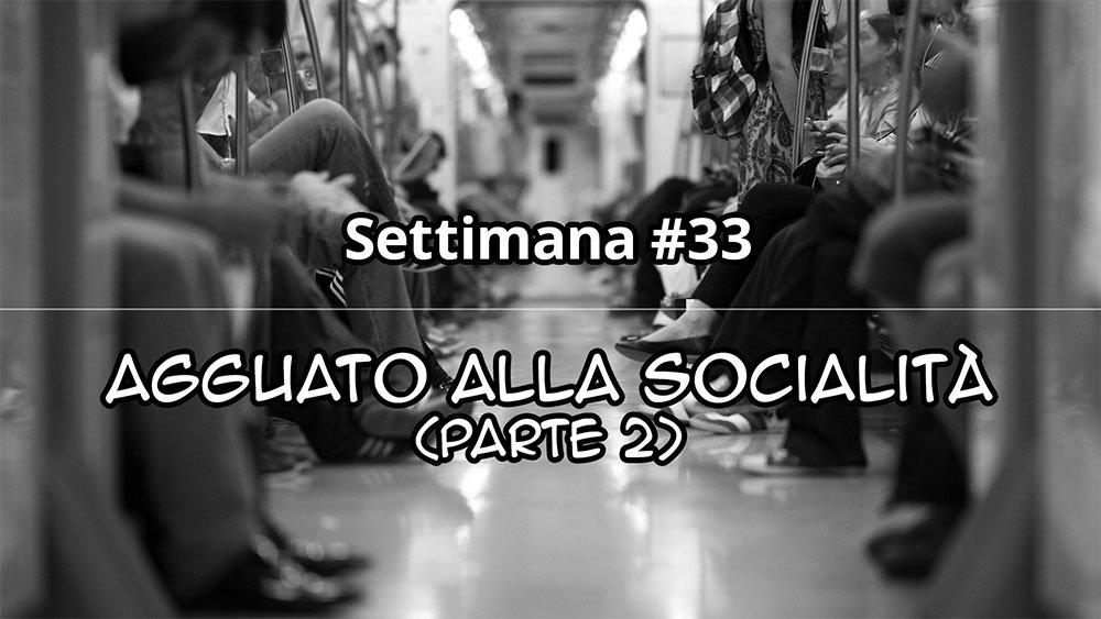 Settimana #33
