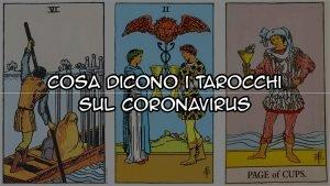 Cosa dicono i Tarocchi sul Coronavirus